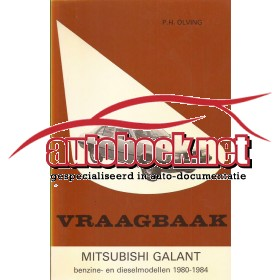 Mitsubishi Galant Vraagbaak P. Olving  Benzine Kluwer 1980-1984 ongebruikt Nederlands