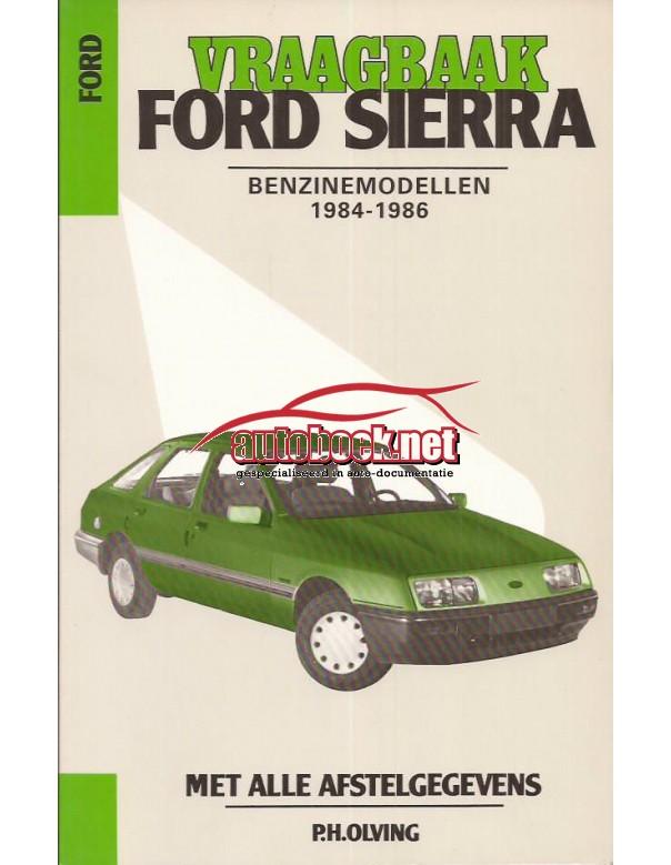 Ford Sierra Vraagbaak P. Olving  Benzine Kluwer 84-86 nieuw   ISBN 90-201-1981-8 Nederlands