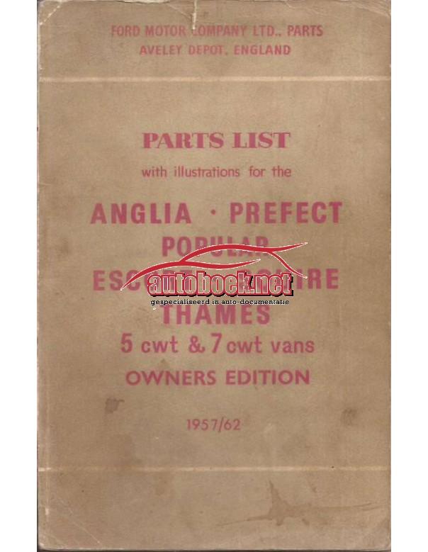 Ford Anglia/Prefect/Popular/Squire/Thames/5cwt/7cwt Onderdelengids   Benzine Fabrikant 57-62 ongebruikt   Nederlands
