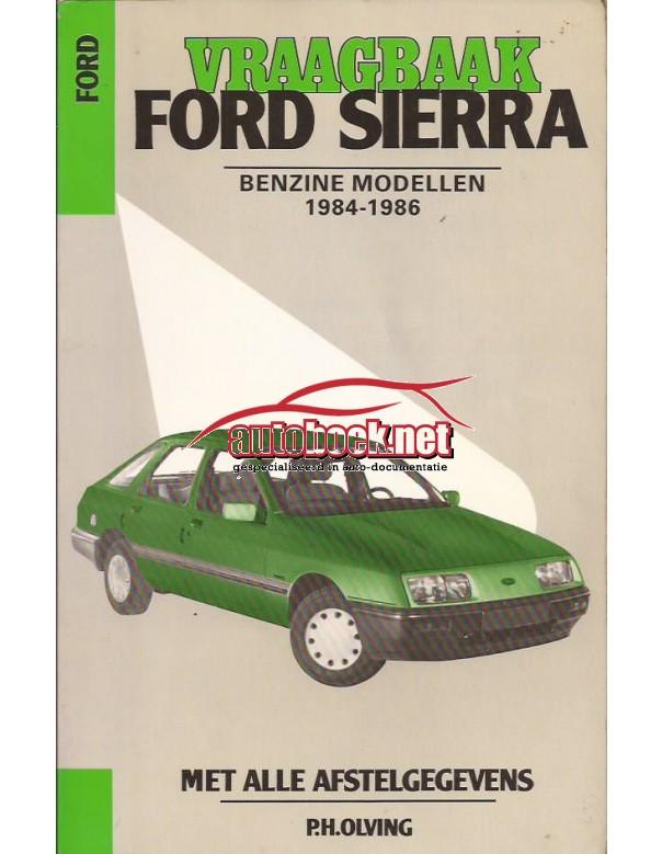 Ford Sierra Vraagbaak P. Olving  Benzine Kluwer 84-86 met gebruikssporen   Nederlands