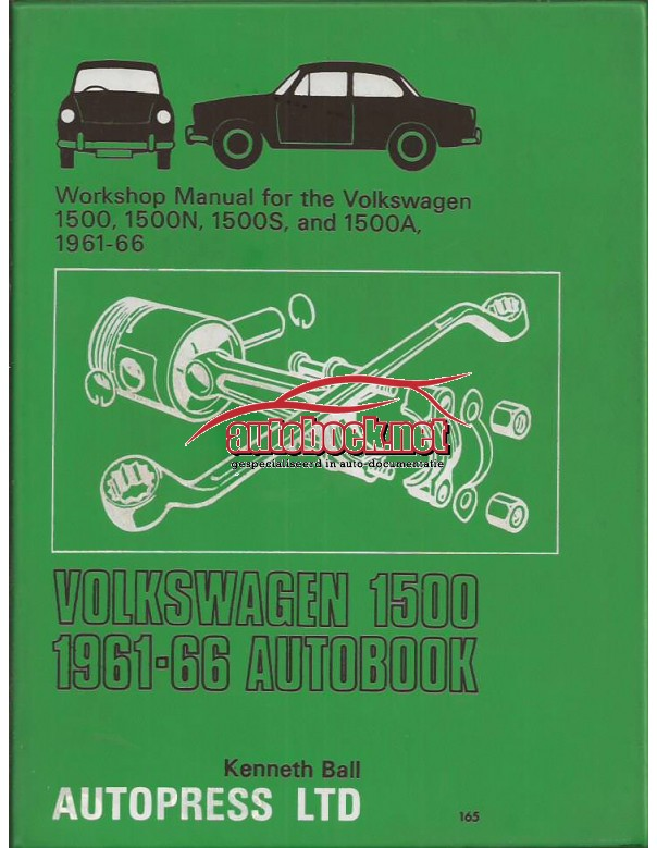 Volkswagen 1500 Workshop Manual K. Ball  Benzine Autopress 61-66 met gebruikssporen   Engels
