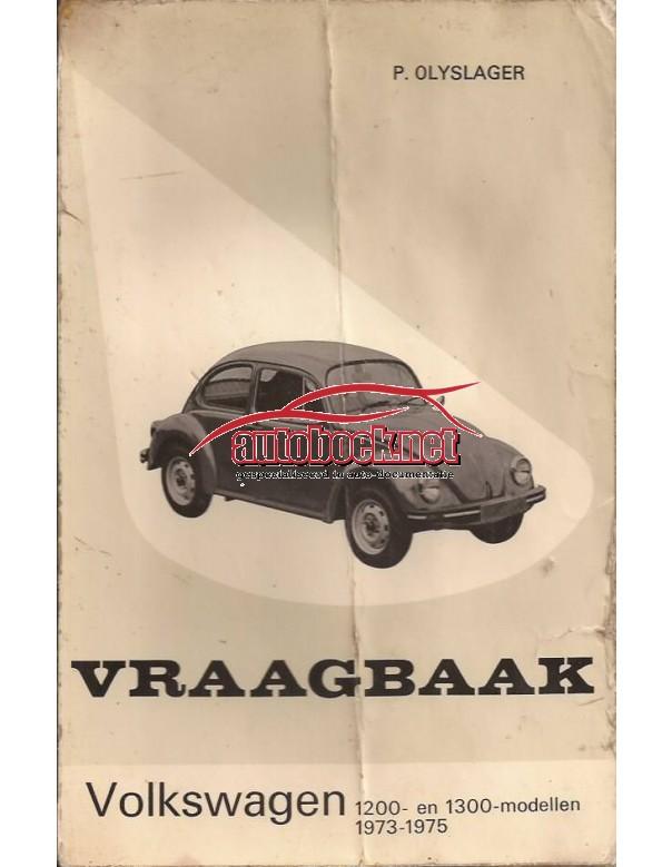 Volkswagen Kever Vraagbaak P. Olyslager 1200/1300 Benzine Kluwer 73-75 met gebruikssporen vouw in kaft, lichte vochtschade, vette vingers  Nederlands