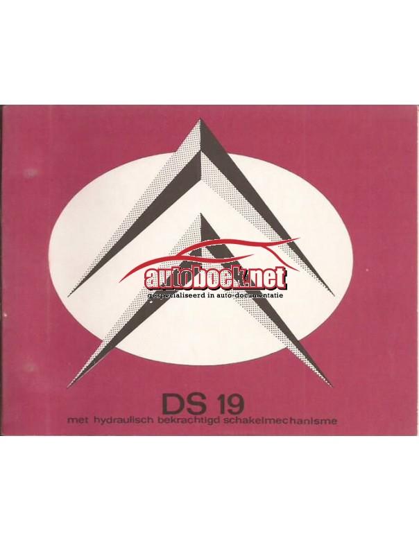 Citroen DS 19 Instructieboekje   Benzine Fabrikant 63 ongebruikt   Nederlands