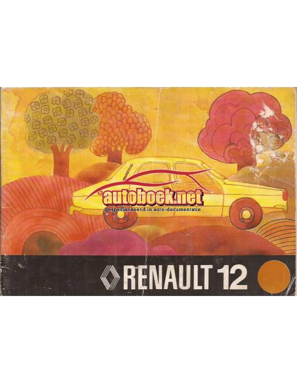 Renault 12 Instructieboekje   Benzine Fabrikant 75 met gebruikssporen lichte vochtschade  Nederlands
