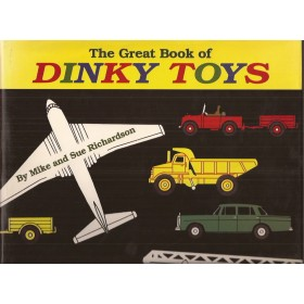 The great book of Dinky Toys, overzichtsboek, M. Richardson, 2000, met gebruikssporen, Engels
