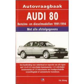 Audi 80 Vraagbaak P. Olving Wel Tdi 90 Benzine/Diesel 1991-1994 nieuw ISBN 90-201-2898-1 Nederlands 1991 1992 1993 1994