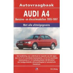 Audi A4 Vraagbaak P. Olving Benzine/Diesel 1995-1997 nieuw ISBN 90-215-4060-3 Nederlands 1995 1996 1997