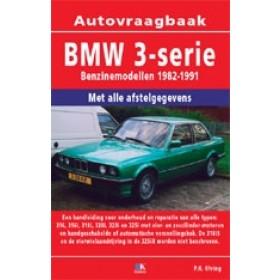 BMW 3-serie Vraagbaak P. Olving type E30, geen 318iS-325iX Benzine 1982-1991 nieuw   ISBN 978-90-8572-080-5 Nederlands 1982 1983 1984 1985 1986 1987 1988 1989 1990 1991