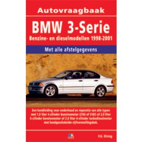 BMW 3-serie Vraagbaak P. Olving type E46 Benzine 1998-2001 nieuw ISBN 978-90-8572-095-9  Nederlands 1998 1999 2000 2001