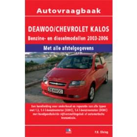 Chevrolet Kalos Vraagbaak P. Olving  Benzine 2003-2006 nieuw ISBN 978-90-2151-338-6 Nederlands 2003 2004 2005 2006