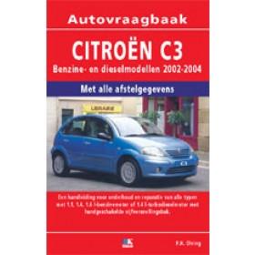 Citroen C3 Vraagbaak P. Olving  Benzine/Diesel 2002-2004 nieuw ISBN 978-90-2158-064-7 Nederlands 2002 2003 2004