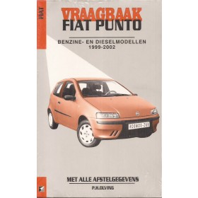 Fiat Punto Vraagbaak P. Olving  Benzine/Diesel Kluwer 99-01 nieuw   ISBN 90-215-9608-3 Nederlands