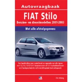 Fiat Stilo Vraagbaak P. Olving  Benzine/Diesel 2001-2003 nieuw  ISBN 978-90-8572-127-7 Nederlands 2001 2002 2003