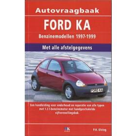 Ford Ka Vraagbaak P. Olving  Benzine Kluwer 97-99 nieuw   ISBN 90-215-3250-6 Nederlands
