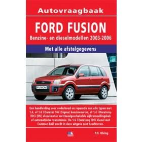 Ford Fusion Vraagbaak P. Olving  Benzine/Diesel Kosmos 03-06 nieuw  ISBN 90-215-4524-0 Nederlands