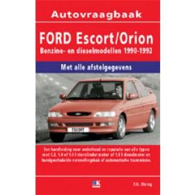 Ford Escort/Orion Vraagbaak P. Olving  Benzine/Diesel 1990-1992 nieuw ISBN 978-90-2154-468-7 Nederlands 1990 1991 1992