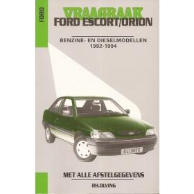 Ford Escort/Orion Vraagbaak P. Olving  Benzine/Diesel Kluwer 92-94 nieuw   ISBN 90-201-2939-2 Nederlands