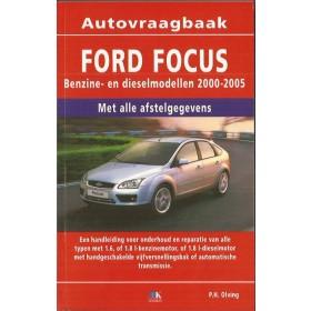 Ford Focus Vraagbaak P. Olving  Benzine/Diesel 2000-2005 nieuw  ISBN 978-90-8572-167-3 Nederlands 2000 2001 2002 2003 2004 2005