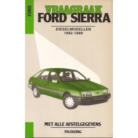 Ford Sierra Vraagbaak P. Olving  Diesel Kluwer 1982-1989 nieuw ISBN 90-201-2321-1 Nederlands 1982 1983 1984 1985 1986 1987 1988 1989