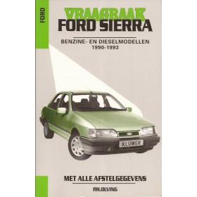 Ford Sierra Vraagbaak P. Olving  Benzine/Diesel Kluwer 90-93 nieuw   ISBN 90-201-2869-8 Nederlands