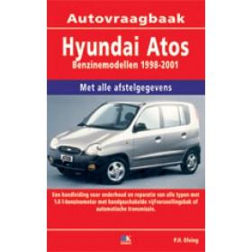 Hyundai Atos Vraagbaak P. Olving Benzine 1998-2001 Nieuw ISBN 978-90-2159-598-6 Nederlands 1998 1999 2000 2001