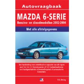 Mazda 6 Vraagbaak P. Olving Benzine 2002-2004 nieuw ISBN 978-90-2154-470-0 Nederlands 2002 2003 2004