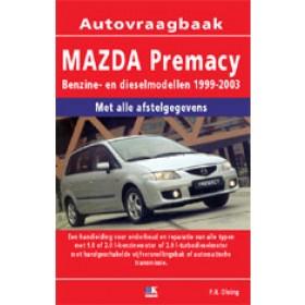 Mazda Premacy Vraagbaak P. Olving Benzine 1999-2003 nieuw ISBN 978-90-2153-818-1 Nederlands 1999 2000 2001 2002 2003