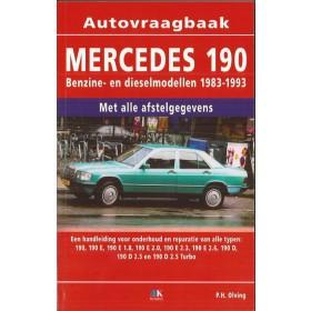 Mercedes-Benz 190 Vraagbaak P. Olving W201 Benzine/Diesel Kluwer 83-93 nieuw   ISBN 90-215-9591-5 Nederlands