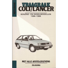 Mitsubishi Colt Vraagbaak P. Olving  Benzine/Diesel Kosmos 84-88 nieuw   ISBN 90-201-2400-5 Nederlands
