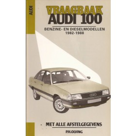 Audi 100 Vraagbaak P. Olyslager Benzine/Diesel Kluwer 1982-1988 ongebruikt Nederlands 1982 1983 1984 1985 1986 1987 1988