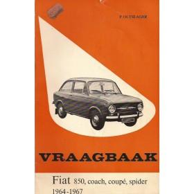 Fiat 850 Vraagbaak P. Olyslager  Benzine Kluwer 64-67 met gebruikssporen   Nederlands