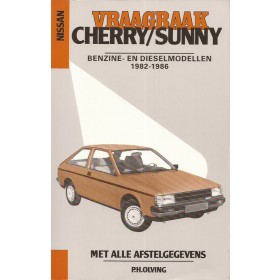 Nissan Sunny Vraagbaak P. Olving  Benzine/Diesel Kluwer 82-86 nieuw   ISBN 90-201-1891-9 Nederlands