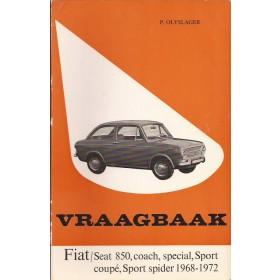 Fiat 850 Vraagbaak P. Olyslager  Benzine Kluwer 68-72 met gebruikssporen   Nederlands