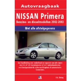 Nissan Primera Vraagbaak P. Olving  Benzine/Diesel 2002-2003 nieuw ISBN 978-90-2154-172-3 Nederlands 2002 2003
