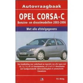 Opel Corsa C Vraagbaak P. Olving  Benzine/Diesel Kluwer 03-06 nieuw   ISBN 90-215-4528-8 Nederlands