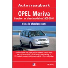 Opel Meriva Vraagbaak P. Olving  Benzine/Diesel Kluwer 03-05 nieuw   ISBN 90-215-8106-4 Nederlands