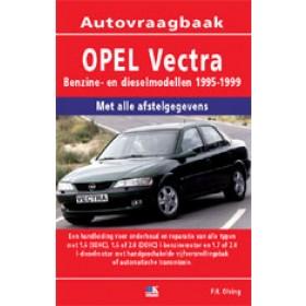 Opel Vectra B Vraagbaak P. Olving  Benzine/Diesel Kluwer 1995-1999 nieuw ISBN 978-90-8572-227-4 Nederlands 1995 1996 1997 1998 1999