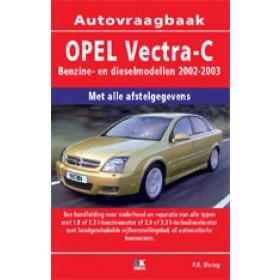 Opel Vectra C Vraagbaak P. Olving  Benzine/Diesel Kosmos 02-03 nieuw   ISBN 90-215-8074-8 Nederlands