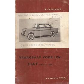 Fiat 1100/1200/Spider Vraagbaak P. Olyslager  Benzine Kluwer 53-62 met gebruikssporen notities op voorkaft  Nederlands