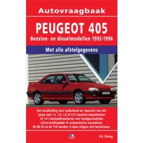 Peugeot 405 Vraagbaak P. Olving  Benzine/Diesel 1992-1996 nieuw ISBN 978-90-2154-332-1 Nederlands 1992 1993 1994 1995 1996