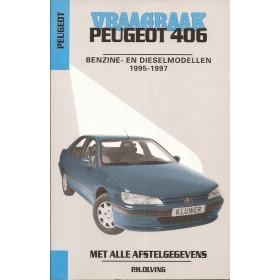Peugeot 406 Vraagbaak P. Olving  Benzine/Diesel Kluwer 95-97 nieuw   ISBN 90-201-2989-9 Nederlands