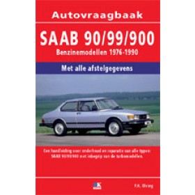 Saab 90/99/900 Vraagbaak P. Olving  Benzine 1976-1990 nieuw ISBN 978-90-2153-379-7 Nederlands 1976 1977 1978 1979 1980 1981 1982 1983 1984 1985 1986 1987 1988 1989 1990