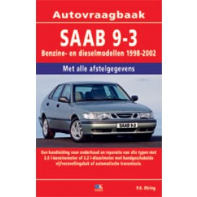 Saab 9-3 Vraagbaak P. Olving  Benzine/Diesel Kluwer 98-02 nieuw   ISBN 90-215-3524-6 Nederlands