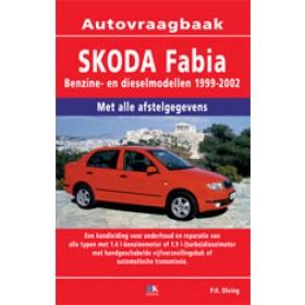 Skoda Fabia Vraagbaak P. Olving  Benzine/Diesel 1999-2002 nieuw ISBN 978-90-8572-115-4 Nederlands 1999 2000 2001 2002