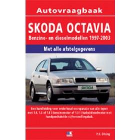 Skoda Octavia Vraagbaak P. Olving  Benzine/Diesel 1997-2003 nieuw ISBN 978-90-2154-459-5 Nederlands 1997 1998 1999 2000 2001 2002 2003
