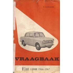 Fiat 1100R Vraagbaak P. Olyslager  Benzine Kluwer 66-67 met gebruikssporen rug gerepareerd, vette vingers  Nederlands