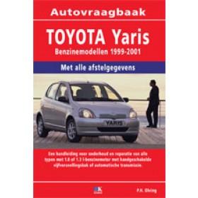Toyota Yaris Vraagbaak P. Olving  Benzine 1999-2001 nieuw ISBN 978-90-8572-232-8 Nederlands 1999 2000 2001