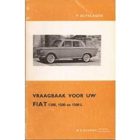 Fiat 1300/1500 Vraagbaak P. Olyslager  Benzine Kluwer 61-65 ongebruikt   Nederlands