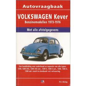 Volkswagen Kever Vraagbaak P. Olving 1200/1300 Benzine Kluwer 73-76 nieuw   ISBN 90-215-9502-8 Nederlands