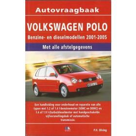 Volkswagen Polo Vraagbaak P. Olving  Benzine/Diesel Kosmos 01-05 nieuw   ISBN  90-215-1276-1 Nederlands